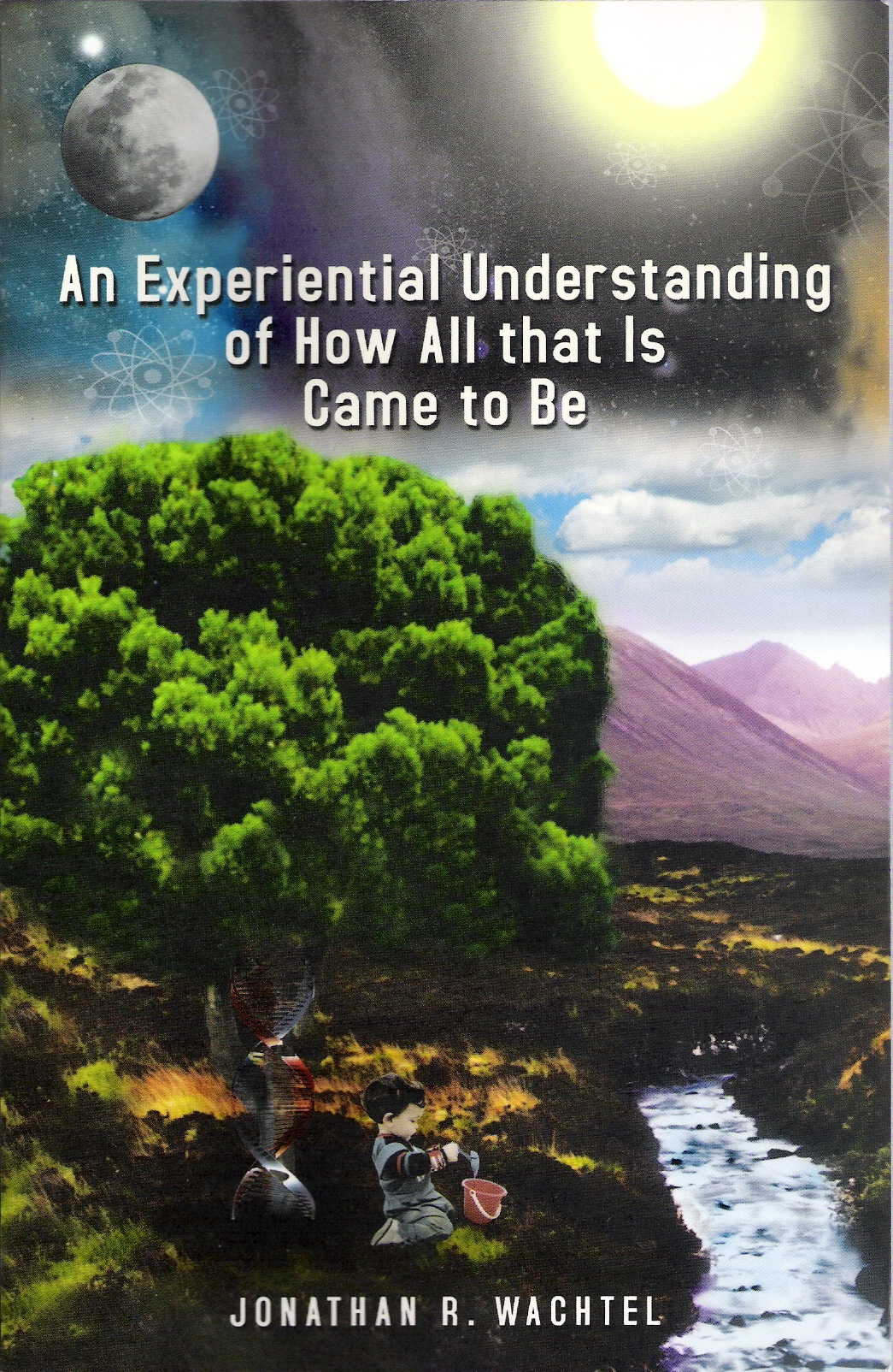 An Experiential Understanding of How All that Is Came to Be, inspiring book about theory of everything by life coach and life consultant, relationship coach and relationship consultant, career coach and career consultant, business coach and business consultant, marketing coach and marketing consultant, SEO expert and SEO consultant, health coach and health consultant, success coach and success consultant, law of attraction coach and law of attraction consultant, international speaker and best-selling author Jonathan R. Wachtel in Kew Gardens, Queens, New York City, New York, NY, near the Upper East Side of Manhattan, near Chelsea, NY, near Westchester, NY, near the Hamptons, on Long Island, NY, serving Kew Gardens, NY, Forest Hills, NY, Forest Hills Gardens, NY, Kew Garden Hills, NY, all of Queens, NY, Brooklyn, NY, Manhattan, NY, Nassau County, Long Island, NY, Suffolk County, Long Island, NY, Staten Island, the Bronx, all of New York State, and surrounding areas, and everywhere over the phone and online, who offers life coaching and life consulting, relationship coaching and relationship consulting, career coaching and career consulting, business coaching and business consulting, marketing coaching and marketing consulting, SEO expertise and SEO consulting, health coaching and health consulting, success coaching and success consulting, law of attraction coaching and law of attraction consulting, and more in Kew Gardens, Queens, New York City, New York, NY, near the Upper East Side of Manhattan, near Chelsea, NY, near Westchester, NY, near the Hamptons, on Long Island, NY, serving Kew Gardens, NY, Forest Hills, NY, Forest Hills Gardens, NY, Kew Garden Hills, NY, all of Queens, NY, Brooklyn, NY, Manhattan, NY, Nassau County, Long Island, NY, Suffolk County, Long Island, NY, Staten Island, the Bronx, all of New York State, and surrounding areas, and everywhere on the phone and online. Seeking a psychologist, therapist, counselor, or coach in Kew Gardens, NY, Forest Hills, NY, Forest Hills Gardens, NY, Kew Garden Hills, NY, Queens, NY, Brooklyn, NY, Manhattan, NY, Nassau County, Long Island, NY, Suffolk County, Long Island, NY, Staten Island, the Bronx, New York City, New York State, or surrounding areas? If you're seeking therapy, counseling, or coaching in Kew Gardens, NY, Forest Hills, NY, Forest Hills Gardens, NY, Kew Garden Hills, NY, Queens, NY, Brooklyn, NY, Manhattan, NY, Nassau County, Long Island, NY, Suffolk County, Long Island, NY, Staten Island, the Bronx, New York City, New York State, or anywhere, contact New York Life Coach Jonathan.