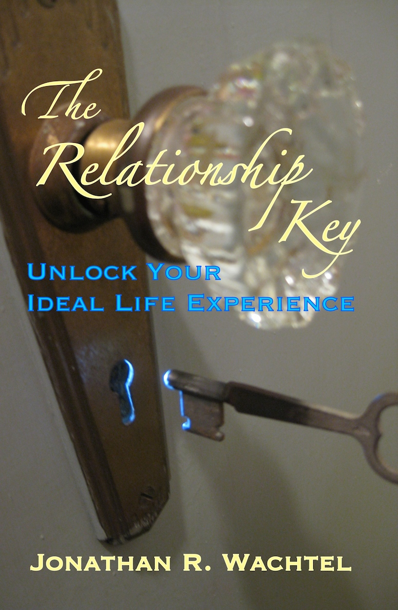 The Relationship Key:  Unlock Your Ideal Life Experience, inspiring book by Kew Gardens, Queens, New York City, New York, NY life coach and life consultant, relationship coach and relationship consultant, career coach and career consultant, business coach and business consultant, marketing coach and marketing consultant, SEO expert and SEO consultant, health coach and health consultant, success coach and success consultant, law of attraction coach and law of attraction consultant, international speaker and best-selling author Jonathan R. Wachtel in Kew Gardens, Queens, New York City, New York, NY, near the Upper East Side of Manhattan, near Chelsea, NY, near Westchester, NY, near the Hamptons, on Long Island, NY, serving Kew Gardens, NY, Forest Hills, NY, Forest Hills Gardens, NY, Kew Garden Hills, NY, all of Queens, NY, Brooklyn, NY, Manhattan, NY, Nassau County, Long Island, NY, Suffolk County, Long Island, NY, Staten Island, the Bronx, all of New York State, and surrounding areas, and everywhere on the phone and online, who offers life coaching and life consulting, relationship coaching and relationship consulting, career coaching and career consulting, business coaching and business consulting, marketing coaching and marketing consulting, SEO expertise and SEO consulting, health coaching and health consulting, success coaching and success consulting, law of attraction coaching and law of attraction consulting, and more in Kew Gardens, Queens, New York City, New York, NY, near the Upper East Side of Manhattan, near Chelsea, NY, near Westchester, NY, near the Hamptons, on Long Island, NY, serving Kew Gardens, NY, Forest Hills, NY, Forest Hills Gardens, NY, Kew Garden Hills, NY, all of Queens, NY, Brooklyn, NY, Manhattan, NY, Nassau County, Long Island, NY, Suffolk County, Long Island, NY, Staten Island, the Bronx, all of New York State, and surrounding areas, and everywhere on the phone and online. Seeking a psychologist, therapist, counselor, or coach in Kew Gardens, NY, Forest Hills, NY, Forest Hills Gardens, NY, Kew Garden Hills, NY, Queens, NY, Brooklyn, NY, Manhattan, NY, Nassau County, Long Island, NY, Suffolk County, Long Island, NY, Staten Island, the Bronx, New York City, New York State, or surrounding areas? If you're seeking therapy, counseling, or coaching in Kew Gardens, NY, Forest Hills, NY, Forest Hills Gardens, NY, Kew Garden Hills, NY, Queens, NY, Brooklyn, NY, Manhattan, NY, Nassau County, Long Island, NY, Suffolk County, Long Island, NY, Staten Island, the Bronx, New York City, New York State, or anywhere, contact New York Life Coach Jonathan.